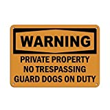 EvelynDavid Metal Warning Private Property No Trespassing Guard Dogs On Duty Aluminum Metal Sign Tin Sign 8 X 12 Inch.