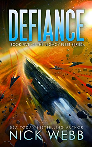 Pdf Science Fiction Defiance: Book 5 of the Legacy Fleet Series