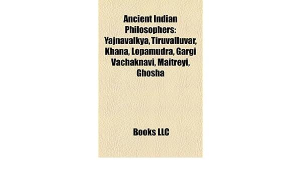 Ancient Indian Philosophers: Yajnavalkya, Tiruvalluvar ...