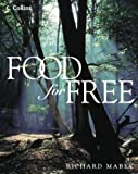 Food for Free by Richard Mabey (2001-10-01)