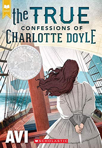 The True Confessions of Charlotte Doyle (Scholastic Gold) (Confession Of A Child Of The Century)