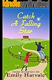 Catch A Falling Star: A Hideaway Down Novel