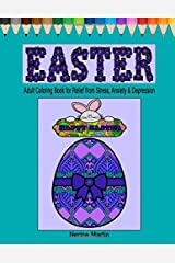 Easter Coloring Pages: Easter Adult Coloring Book for Relief from Stress, Anxiety and Depression Paperback