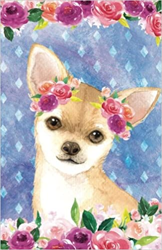 Bullet Journal For Dog Lovers Fawn Chihuahua In Flowers: 162