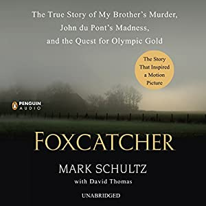 Foxcatcher Audiobook