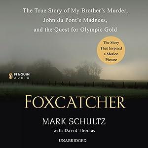 Foxcatcher Hörbuch