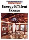 Energy Efficient Houses, Fine Homebuilding Staff, 1561580597