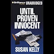 Until Proven Innocent: A Liz Connors Mystery | Susan Kelly