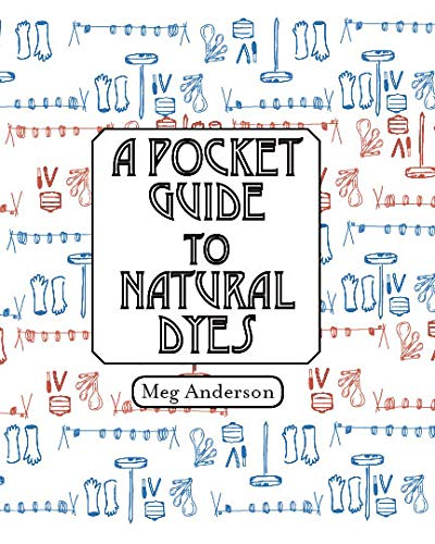 Pocket Guide to Natural Dyes