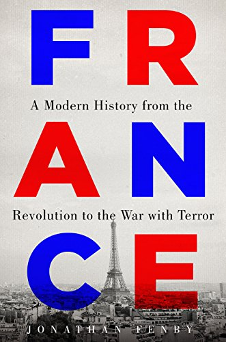 France Note - France: A Modern History from the Revolution to the War with Terror