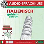 Italienisch gehirn-gerecht: 1. Basis (Birkenbihl Sprachen) | Vera F. Birkenbihl