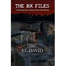 The BX Files: Contemporary Poetry from the Bronx