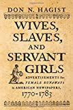 A Surprising Source of Information About a Largely Forgotten Segment of the Colonial Population  In an age when individuals could be owned by others, people were lost and found just like other property. Indentured servants and slaves absconded fro...