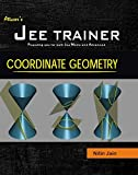 COORDINATE GEOMETRY (JEE TRAINER SERIES)