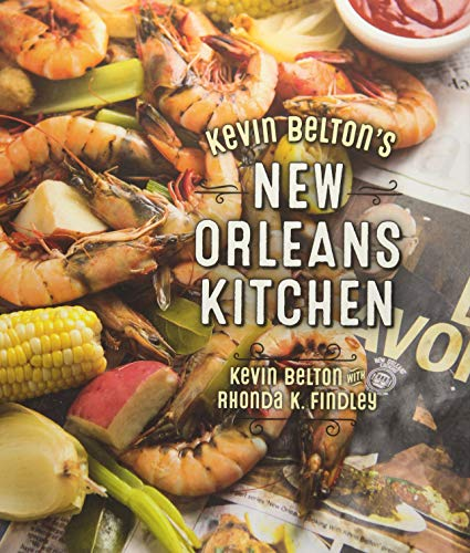 Kevin Belton's New Orleans Kitchen by Kevin Belton