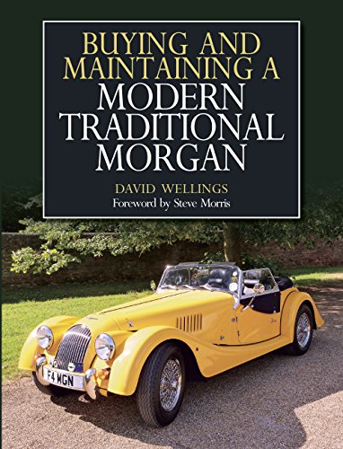 - Buying and Maintaining a Modern Traditional Morgan