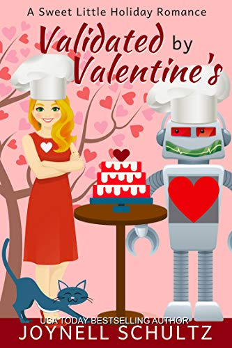 Validated by Valentine's (A Sweet Little Holiday Romance Book 2) (For Boyfriend Greetings Christmas)