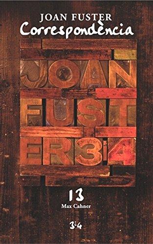Descargar Libro Correspondència Joan Fuster 13: Max Cahner Joan Fuster I Ortells