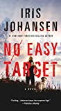 No Easy Target: A Novel by  Iris Johansen in stock, buy online here