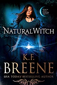 Natural Witch (Demon Days, Vampire Nights World Book 4)