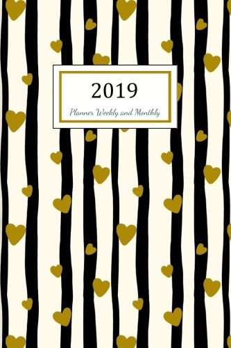 2019 Planner Weekly and Monthly: A Year - 365 Daily - 52 Week journal Planner Calendar Schedule Organizer Appointment Notebook, Monthly Planner, To do ... Cover (2019 Calendar Planner) (Volume 4)