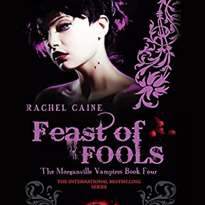 Feast of Fools: The Morganville Vampires, Book 4 Audiobook