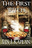 The First Witch, Ian Kaplan, 1475228805