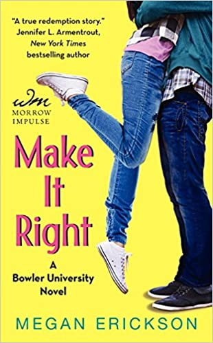 Make It Right (Bowler University): Amazon.es: Megan Erickson: Libros en idiomas extranjeros