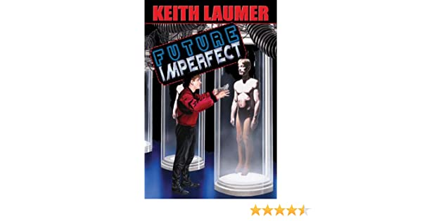Amazon future imperfect ebook keith laumer eric flint amazon future imperfect ebook keith laumer eric flint kindle store fandeluxe Ebook collections