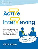 img - for Active Interviewing: Branding, Selling, and Presenting Yourself to Win Your Next Job (TEST series page) book / textbook / text book