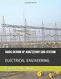 BASIC DESIGN OF 400/220KV SUB-STATION: ELECTRICAL