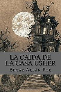 La caída de la casa Usher par Poe