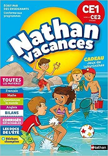 a89cc209408f3 Amazon.fr - Cahier de Vacances 2019 du CE1 vers le CE2 - Nathan Vacances -  7/8 ANS - M Rocher, Christine Beigel, Sandrine Guilloré-Chotard, Bénédicte  Colin, ...