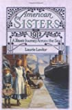 Front cover for the book A Titanic Journey Across the Sea, 1912 (American Sisters) by Laurie Lawlor