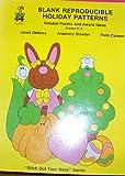 Reproducible Blank Holiday Patterns, Janet Dellosa and Patti Carson, 0887240321