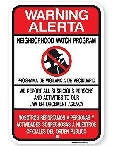 Metal Sign Warning Alerta Bilingual Neighborhood Watch Sign Funny Yard Decorative Signs Engineer Intensity Grade Prismatic 12x16 inches ()