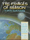 Fringes of Reason Whole Earth, Ted Schultz, 051757165X