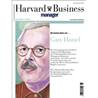 Harvard Business Manager Edition 4/2007: Die besten Ideen von Gary Hamel (Edition Harvard Business Manager)