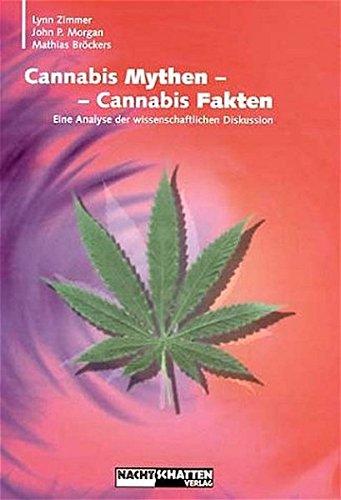 Cannabis Mythen - Cannabis Fakten: Eine Analyse der wissenschaftlichen Diskussion