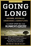 Going Long:Legends, Oddballs, Comebacks & Adventures