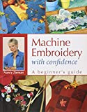 img - for Machine Embroidery With Confidence: A Beginner's Guide book / textbook / text book