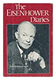 The Eisenhower Diaries, Eisenhower, Dwight D., 0393014320