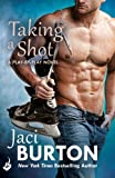 Front cover for the book Taking a Shot by Jaci Burton