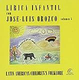 Lirica Infantil, Vol. 3: Latin American Children's Folklore