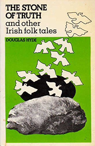 The Stone of truth, and other Irish folk tales