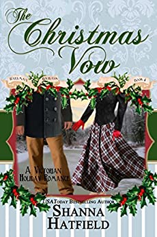 The Christmas Vow: (Victorian Holiday Romance) (Hardman Holidays Book 4) by [Hatfield, Shanna]