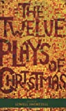 The Twelve Plays of Christmas, Lowell Swortzell, 1557834954