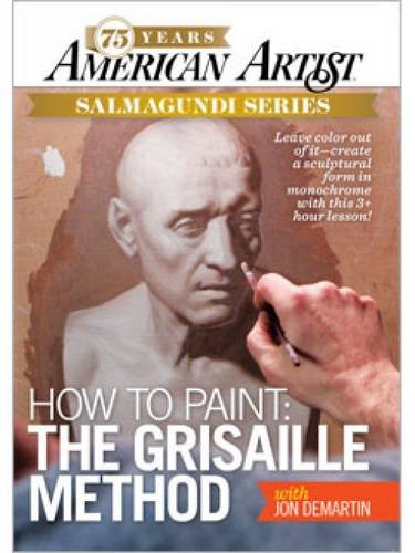 How to Paint: The Grisaille Method ()