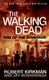 The Walking Dead: Rise of the Governor (The Walking Dead Series Book 1)