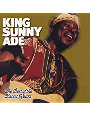 King Sunny Ade - Best Of The Classic Years
